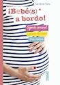 BEBES A BORDO (AGENDA SEMANAL CONSEJOS DEL COACH CITAS MEDICAS) (CARTONE)