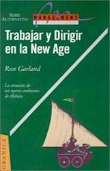 Libro TRABAJAR Y DIRIGIR EN LA NEW AGE