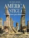 AMERICA ANTIGUA (ATLAS CULTURALES DEL MUNDO) (CARTONE)