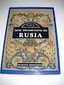 ARTE DECORATIVO DE RUSIA [COLECCION BIBLIOTECA BASICA DE ARTES DECORATIVAS] (CARTONE)