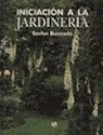 INICIACION A LA JARDINERIA (CARTONE)