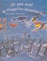 Libro Pez Azul De Chagall Ha Desaparecido, El
