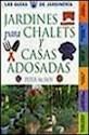 JARDINES PARA CHALETS Y CASAS ADOSADAS