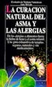 CURACION NATURAL DEL ASMA Y LAS ALERGIAS