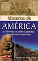 MISTERIOS DE AMERICA LA HISTORIA Y LAS LEYENDAS PERDIDA  S (HISTORIA ENIGMAS)