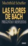 Libro FLORES DE BACH. PREGUNTAS Y RESPUESTAS