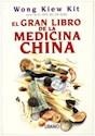 GRAN LIBRO DE LA MEDICINA CHINA