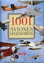 1001 AVIONES LEGENDARIOS (CARTONE)