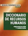 DICCIONARIO DE RECURSOS HUMANOS ORGANIZACION Y DIRECCION (CARTONE)