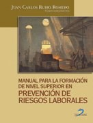 Libro MANUAL PARA LA FORMACION DE NIVEL SUPERIOR EN PREVENCION DE