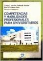 COMPETENCIAS Y HABILIDADES PROFESIONALES PARA UNIVERSITARIOS (RUSTICO)