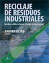 RECICLAJE DE RESIDUOS INDUSTRIALES RESIDUOS SOLIDOS URBANOS Y FANGOS DE DEPURADORA [2/ED] (CARTONE)