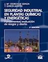 SEGURIDAD INDUSTRIAL EN PLANTAS QUIMICAS Y ENERGETICAS  (2 EDICION) (CARTONE)