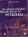 TECNOLOGIA Y MARGEN DE REFINO DEL PETROLEO (RUSTICO)