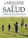 LAROUSSE DE LA SALUD (CARTONE)