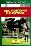 Libro 1111 EJERCICIOS DEL PORTERO DE FUTBOL (3 VOL)