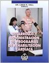 DESARROLLO Y ADMINISTRACION DE PROGRAMAS DE REHABILITACION CARDIACA