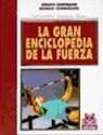 GRAN ENCICLOPEDIA DE LA FUERZA