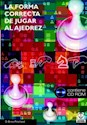 FORMA CORRECTA DE JUGAR AJEDREZ (C/CD)