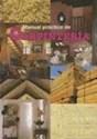 MANUAL PRACTICO DE CARPINTERIA (CARTONE) (INCLUYE CD)
