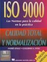 ISO 9000 LAS NORMAS PARA LA CALIDAD EN LA PRACTICA