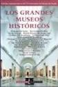 GRANDES MUSEOS HISTORICOS