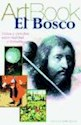 BOSCO (COLECCION ART BOOK) (RUSTICA)