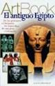 ANTIGUO EGIPTO DE LAS PIRAMIDES A CLEOPATRA LAS MARAVIL  LAS (COLECCION ART BOOK) (RUSTICA)