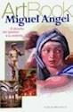 MIGUEL ANGEL (COLECCION ART BOOK) (RUSTICA)
