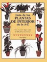GUIA DE LAS PLANTAS DE INTERIOR DE A-Z