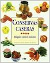 CONSERVAS CASERAS HAGALO USTED MISMO