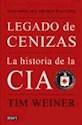 LEGADO DE CENIZAS LA HISTORIA DE LA CIA (2DA EDICION) (CARTONE)