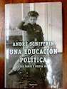 UNA EDUCACION POLITICA ENTRE PARIS Y NUEVA YORK (CARTON  E)