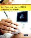 ASISTENCIA DE ENFERMERIA MATERNO NEONATAL (INCLUYE CD)  (SERIE ENFERMERIA)