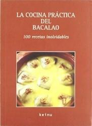 Libro COCINA PRACTICA DEL BACALAO, LA. 100 RECETAS INOLVIDABLES