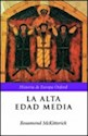 ALTA EDAD MEDIA (HISTORIA DE EUROPA OXFORD) (CARTONE)