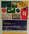 BIBLIA DE LA NUMEROLOGIA GUIA DEFINITIVA SOBRE EL PODER  DE LOS NUMEROS (SERIE DE BIBLIAS)
