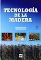 TECNOLOGIA DE LA MADERA (3 EDICION) (CARTONE)