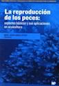 REPRODUCCION DE LOS PECES ASPECTOS BASICOS Y SUS APLICA  CIONES EN ACUICULTURA