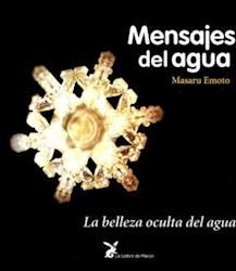Libro MENSAJES DEL AGUA. BELLEZA OCULTA DEL AGUA, LA