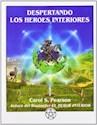 Libro DESPERTANDO LOS HEROES INTERIORES