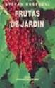 FRUTAS DE  JARDIN (RUSTICO)