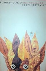 Libro El Incendiario