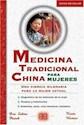 MEDICINA TRADICIONAL CHINA PARA MUJERES UNA CIENCIA MIL