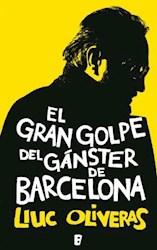 Libro El gran golpe del gánster de Barcelona