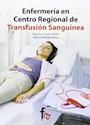 ENFERMERIA EN CENTRO REGIONAL DE TRANSFUSION SANGUINEA  (2 EDICION) (RUSTICO)