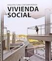VIVIENDA SOCIAL ARQUITECTURA CONTEMPORANEA (CARTONE)