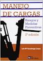 MANEJO DE CARGAS RIESGOS Y MEDIDAS PREVENTIVAS (2 EDICION) (ILUSTRADO) (RUSTICA)