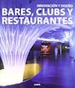 INNOVACION Y DISEÑO BARES CLUBS Y RESTAURANTES (CARTONE )