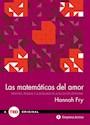 MATEMATICAS DEL AMOR PATRONES PRUEBAS Y LA BUSQUEDA DE LA ECUACION DEFINITIVA (TED BOOKS) (CARTONE)